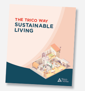The Trioco Way Sustainable Living
