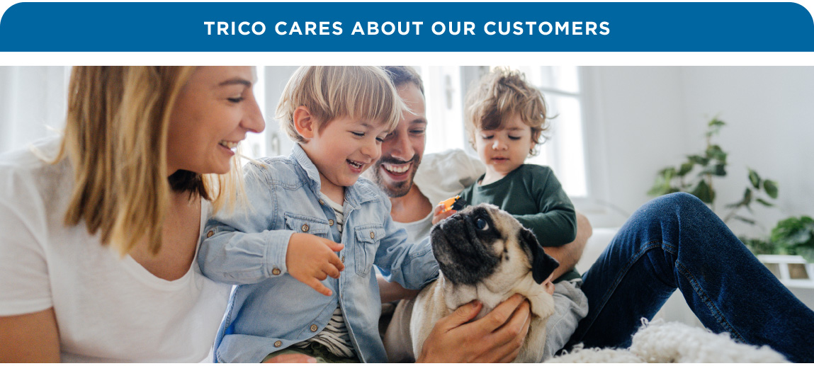 Trico Cares About Our Customers