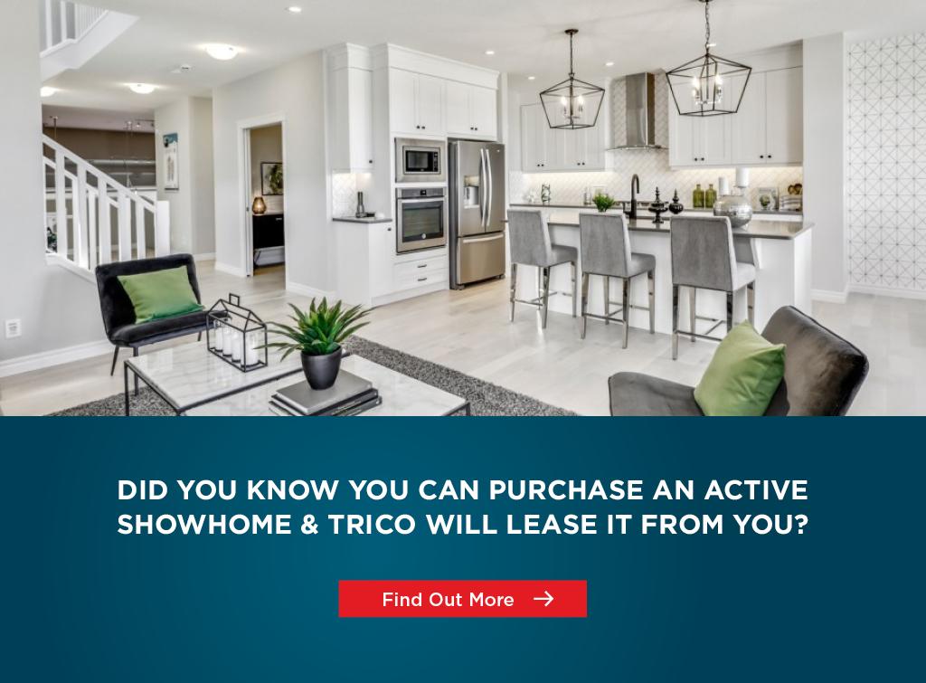Trico Homes Showhome Leaseback